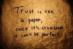 Can People trust you? Broke Trust Quote